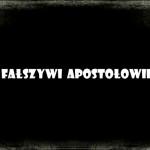 Kim byli fałszywi prorocy?